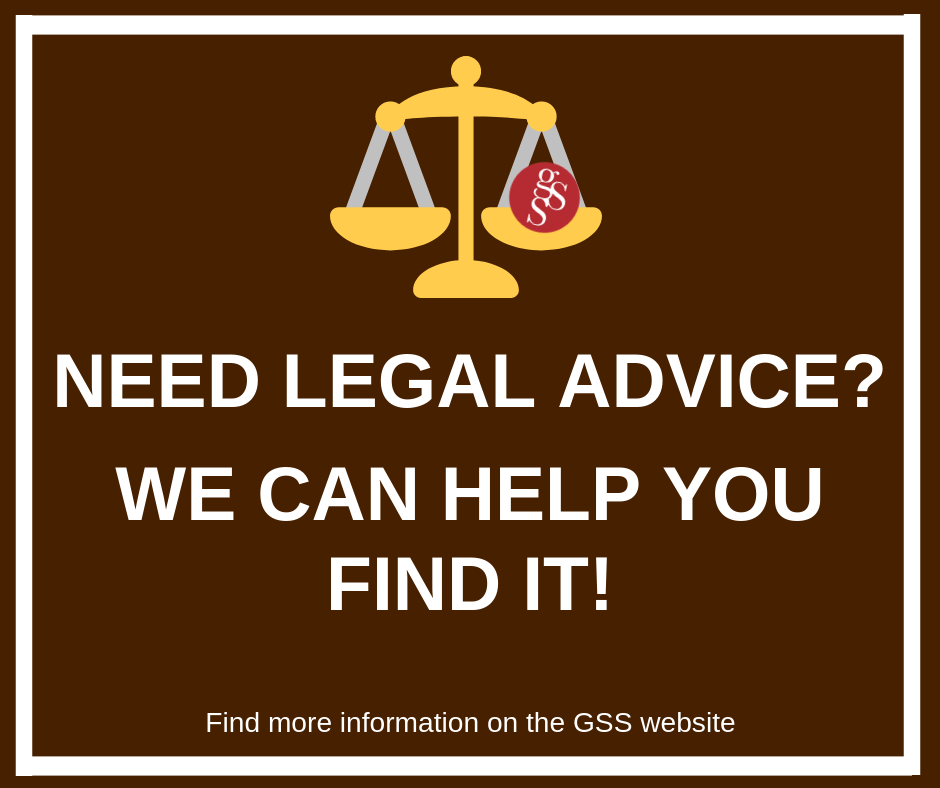 Graduate Students are able to make use of the following resources, should they ever need legal services.